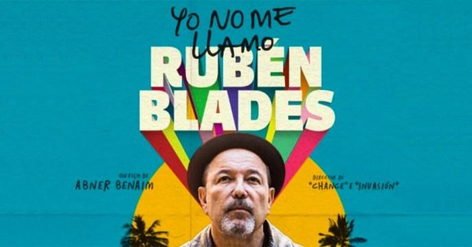 RUBÉN BLADES: EL HOMBRE QUE CAMINA SIN MIEDO
